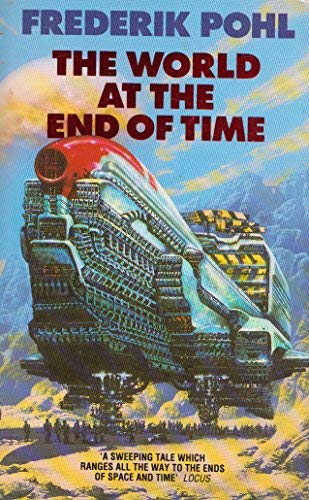 9780586212752: The World At The End Of Time