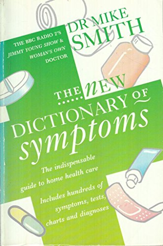 9780586213124: The New Dictionary of Symptoms