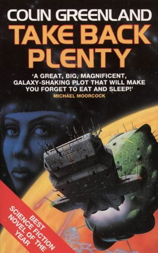Take Back Plenty (0586213392) by Colin Greenland