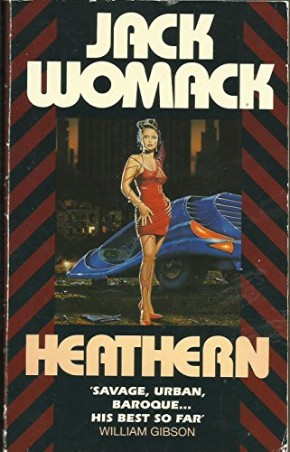 9780586213421: Jack Womack - Heathern