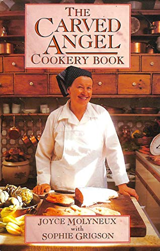 9780586213445: The Carved Angel Cookery Book