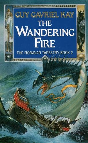 9780586215234: The Fionavar Tapestry (2) - The Wandering Fire