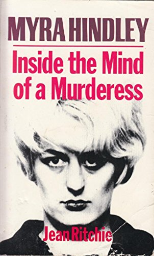 9780586215630: Myra Hindley: Inside the Mind of a Murderess