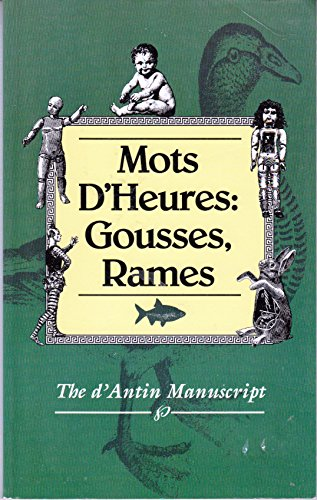 Mots D'Heures: Gousses, Rames - The d'Antin: Luis d'Antin Van
