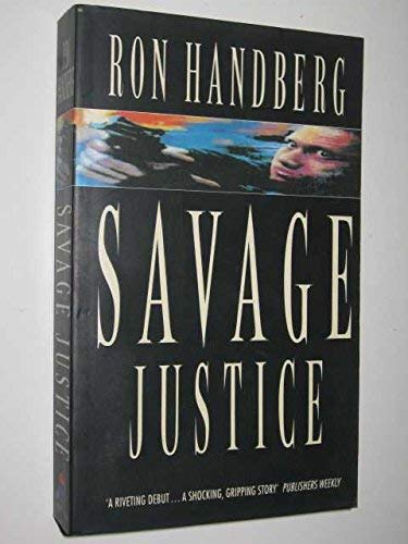 9780586217641: Savage Justice