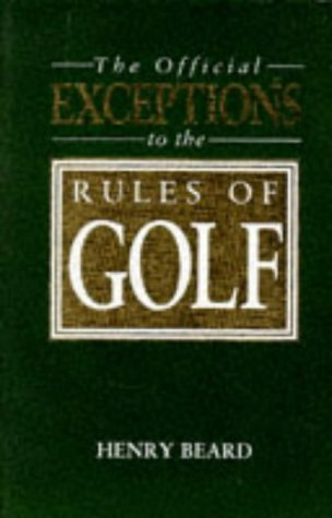 9780586218433: Official Exceptions to the Rules of Golf (A John Boswell Associates book)