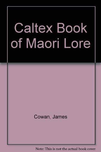 CALTEX BOOK OF MAORI LORE: COWAN,JAMES