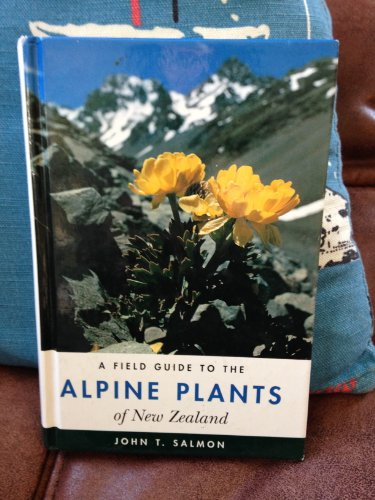 9780589000530: Field Guide to the Alpine Plants of New Zealand