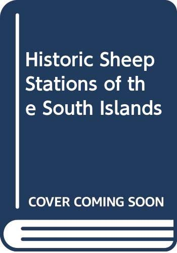 Historic Sheep Stations of the South Islands: Wheeler, Colin