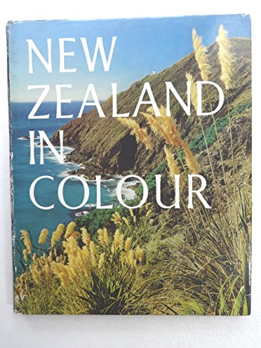 New Zealand in Colour: Text By James