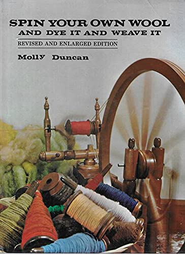 9780589003340: Spin Your Own Wool and Dye it and Weave it