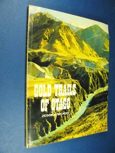 Gold trails of Otago