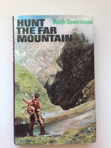 Hunt The Far Mountain: Severinsen, Keith