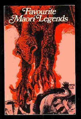 Favourite Maori Legends: A W Reed