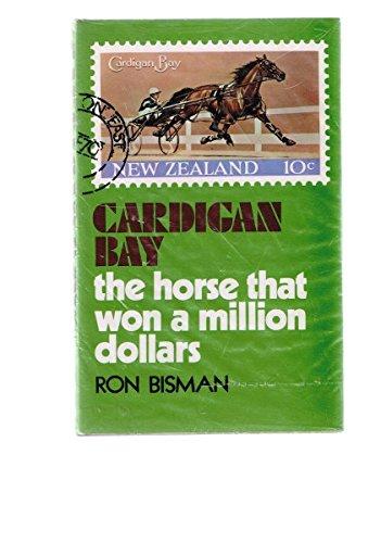 9780589006112: Cardigan Bay: The Horse That Won a Million Dollars