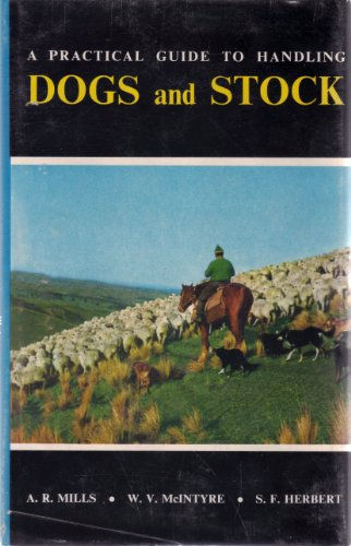 9780589006143: Practical Guide to Handling Dogs and Stock