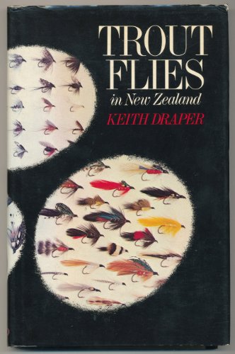 Trout Flies in New Zealand: Draper, Keith