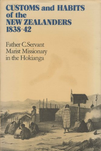 Customs and Habits of the New Zealanders 1838-42: Servant, Father C