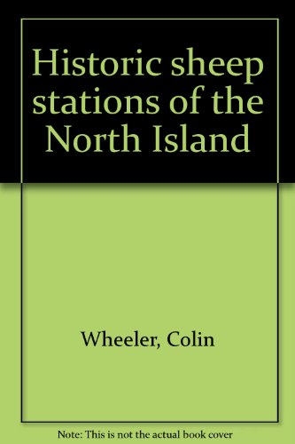 9780589007515: Historic sheep stations of the North Island
