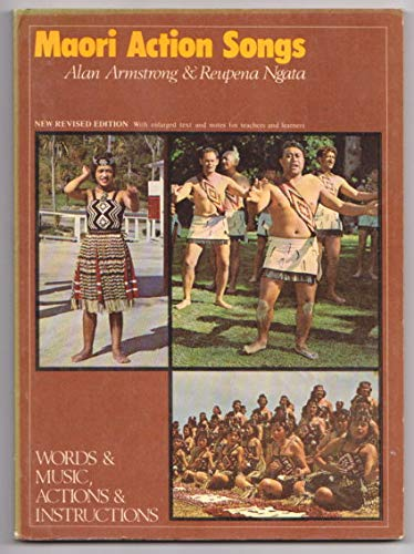 Maori Action Songs: Words and Music, Actions: Armstrong, Alan and