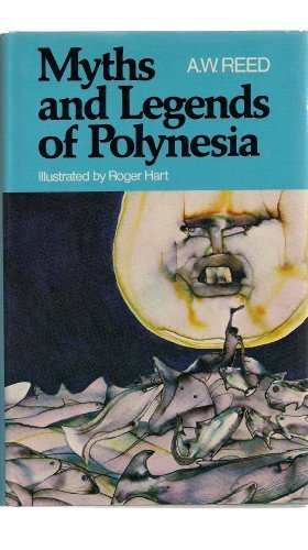 Myths and Legends of Polynesia.