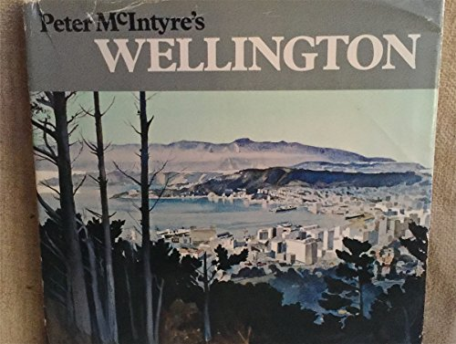 Wellington (0589009362) by Peter McIntyre