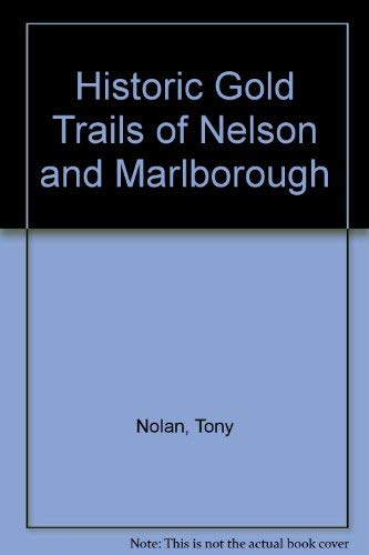 Historic gold trails of Nelson & Marlborough