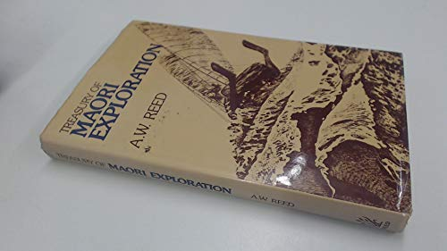 Treasury of Maori Exploration: Reed, A W
