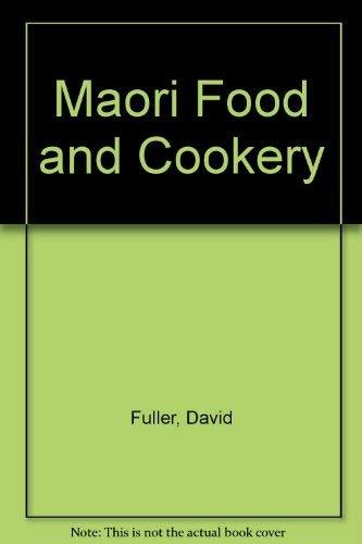 9780589010973: Maori Food and Cookery