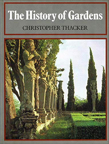 9780589011222: The History of Gardens [Hardcover] by Christopher Thacker