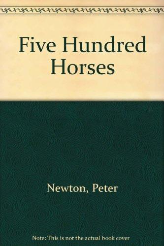 9780589011253: Five hundred horses