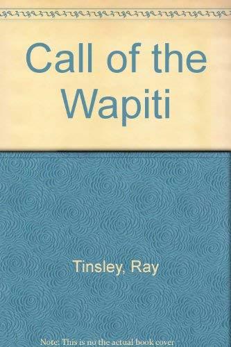9780589012168: Call of the Wapiti