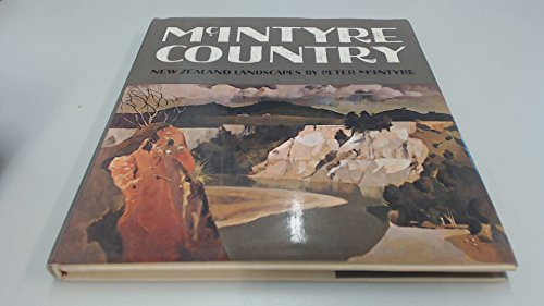 McIntyre country: New Zealand landscapes: McIntyre, Peter