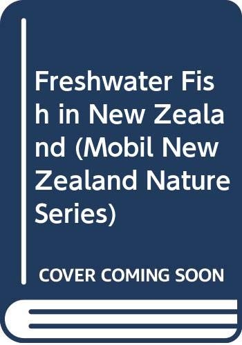 Freshwater Fish - the Mobil New Zealand: McDowall, R. M.