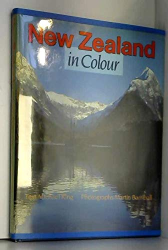 New Zealand in Colour: King, Michael; Barriball,