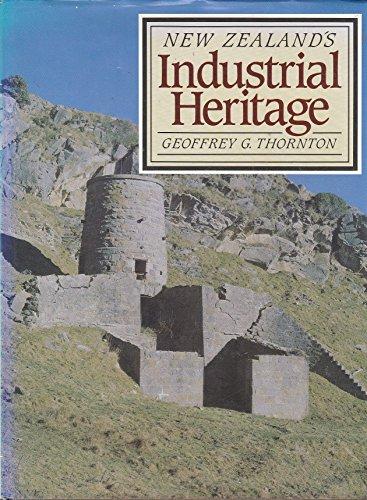 New Zealand's Industrial Heritage: Thornton, Geoffrey G