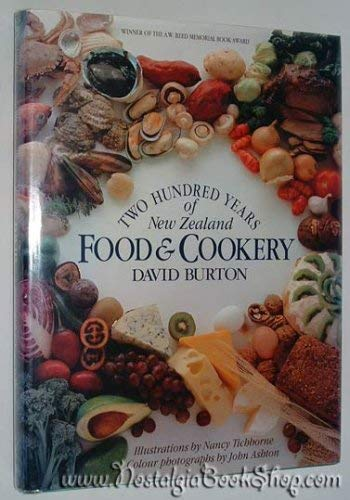 Two Hundred Years of New Zealand Food & Cookery: Burton, David
