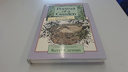Portrait of a Garden: Excerpts from a New Zealand Garden Diary