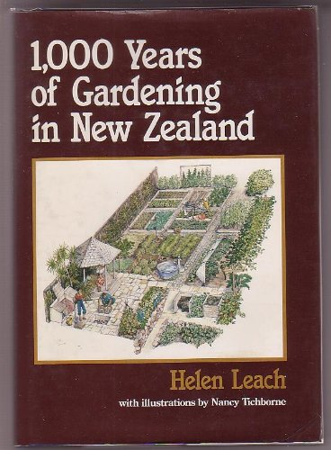 1,000 years of gardening in New Zealand: Leach,Helen.