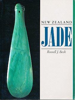New Zealand jade: Russell J Beck