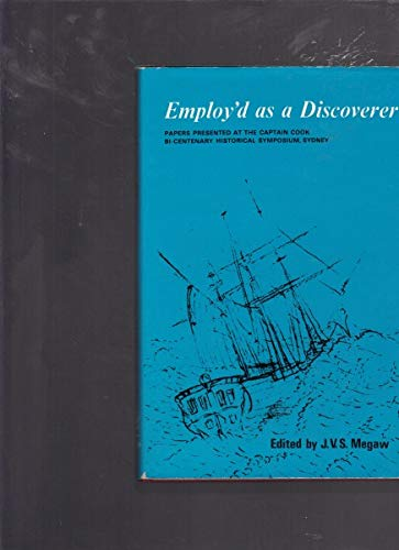 EMPLOY'D AS A DISCOVERER