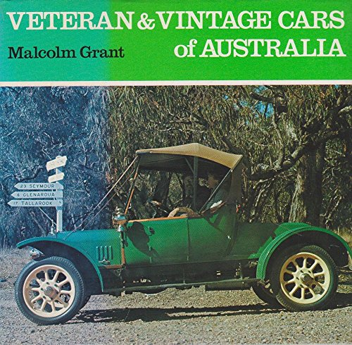 Veteran and Vintage Cars of Australia (Reeds colourbook series): Grant, Malcolm