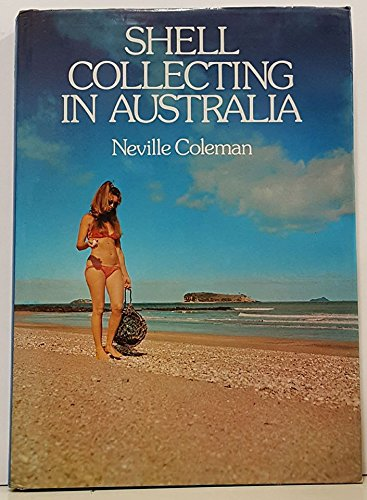 Shell Collecting in Australia: Coleman, Neville Albert