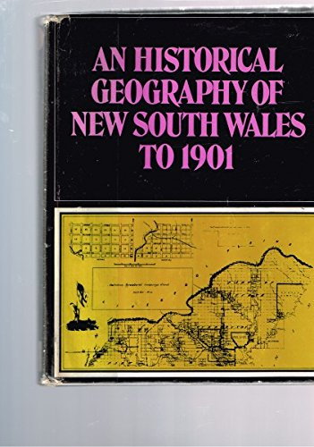 An historical geography of New South Wales to 1901: Jeans, D. N.