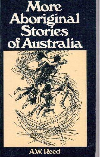 9780589501853: Title: More Aboriginal stories of Australia