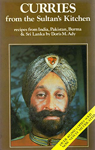 9780589501884: Curries From the Sultan's Kitchen: Curries From India, Pakistan, Burma And Ceylon