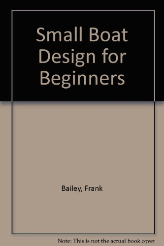 9780589502034: Small Boat Design for Beginners