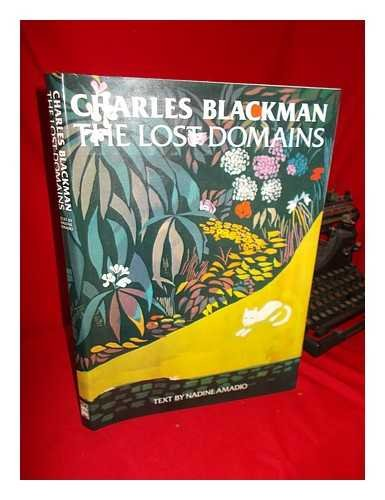 9780589502393: Charles Blackman : the Lost Domains / Text by Nadine Amadio.