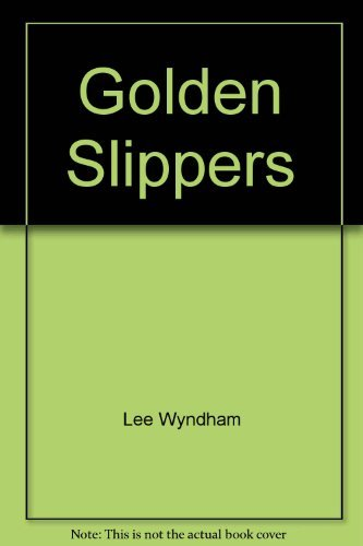 9780590000109: Golden Slippers