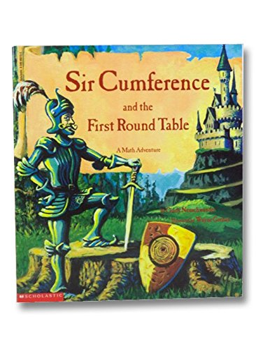 9780590002158: Sir Cumference and the First round Table: A Math Adventure
